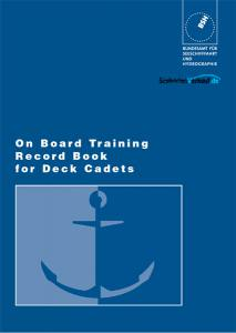 On Board Training Record Book for Deck Cadets/AUSVERKAUFT