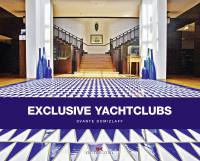 Exclusive Yachtclubs  Yacht-Sc...